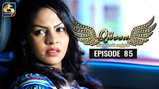 Queen Episode 85 || ''ක්වීන්'' ||   04th December 2019 Thumbnail