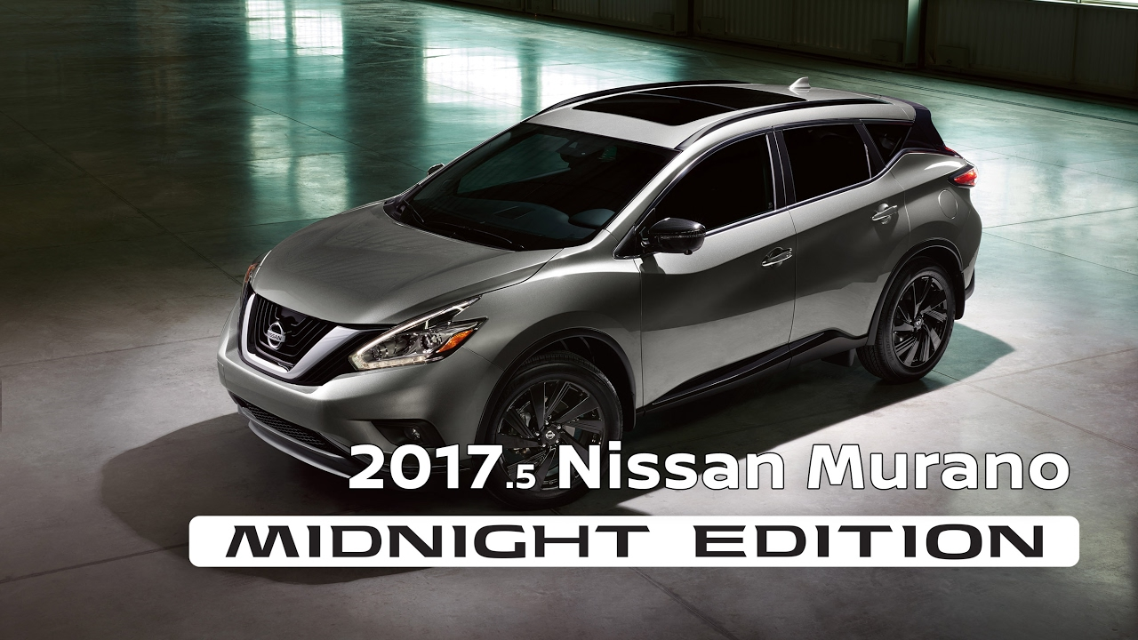 2017 Nissan Murano Midnight Edition >> 2017.5 Nissan Murano Midnight Edition - YouTube
