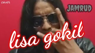 Lisa Gokil Jamrud cover version