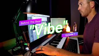 """Behind The Beat   """"Vibe"""" Produced by TUNES   Childish Gambino Type Beat"""