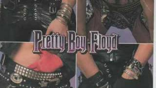 Pretty Boy Floyd-Rock N Roll outlaw