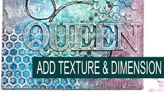 How To Make A Textured Mixed Media Canvas Board With Die Cuts