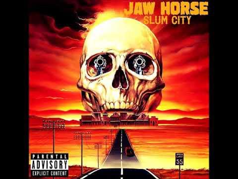 Jaw Horse - Slum City  (Full Album 2015)