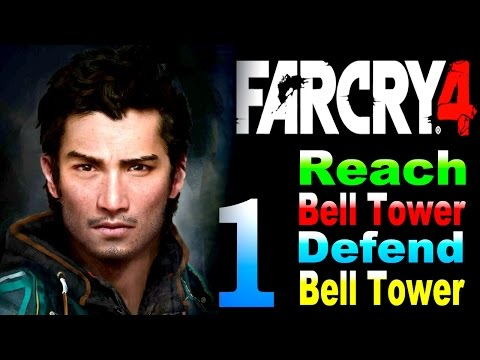 Far Cry 4 - Reach The Bell Tower / Defend Bell Tower Part 1