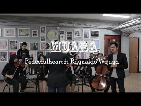 Muara (Adera) - Peacefulheart.co Ft. Raynaldo Wijaya (Cover)
