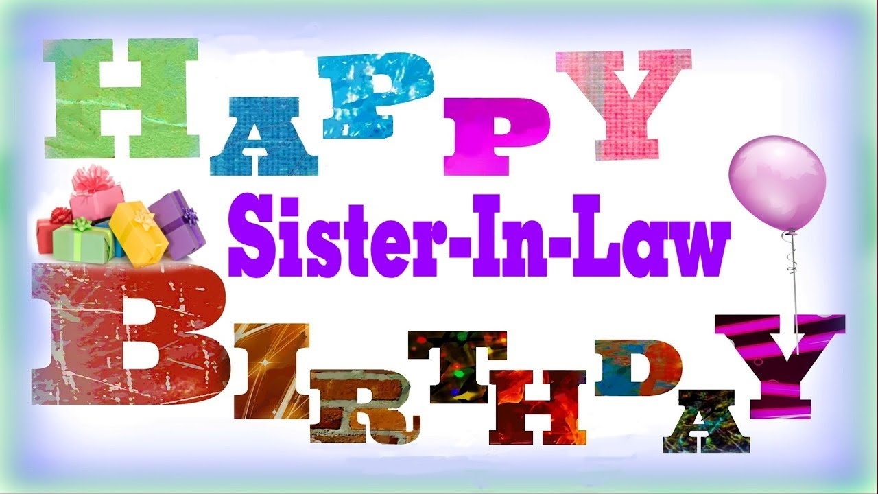 Happy Birthday To My Sister In Law Youtube