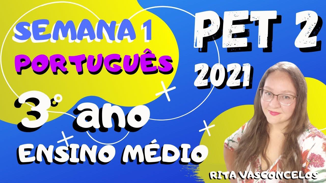 Download PET 2 - 2021 | PORTUGUÊS | 3º DO ENSINO MÉDIO | SEMANA 1 |  CORREÇÃO