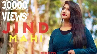 JIND MAHI FEMALE COVER Diljit Dosanjh JYOTSNA SOLANKI New Punjabi Songs 2019