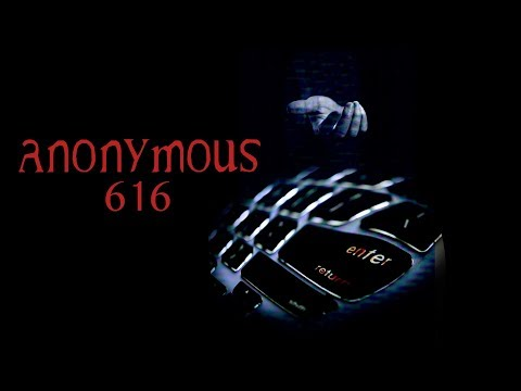 Anonymous 616 trailer