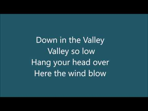 Andy Griffith's Down in the Valley Lyrics