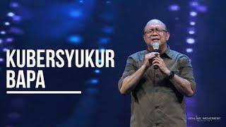 Kubersyukur Bapa - Healing Movement Crusade Kubu Raya 2019