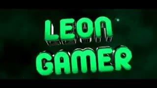 INTRO PARA LEON GAMER + HAGO INTROS 3D | JYS