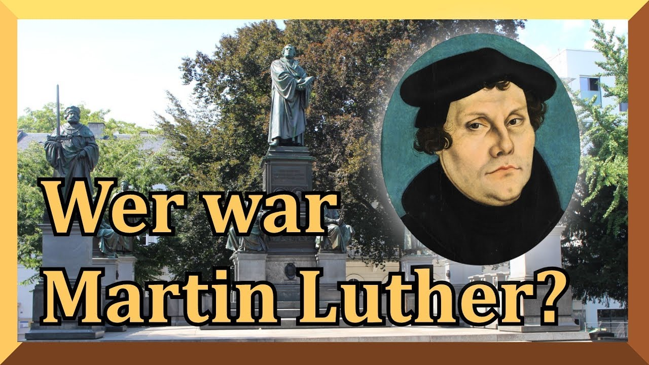 Was War Martin Luther