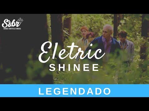 SHINee - Electric (Legendado - PT/BR)
