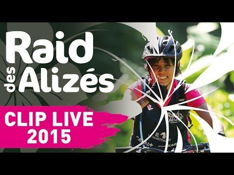 """Video """"Live"""" Officielle Raid des Alizés - Martinique 2015"""