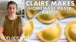 Claire Makes 3 Kinds of Homemade Pasta | From the Home Kitchen | Bon Appétit
