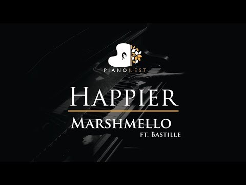 Marshmello ft. Bastille - Happier - Piano Karaoke / Sing Along Cover with Lyrics