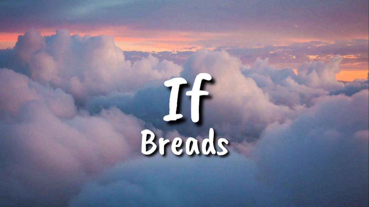 Download Bread - If (lyrics)