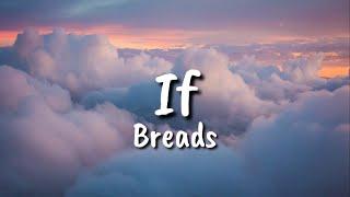 Bread - If (lyrics)