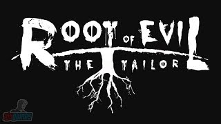 Root Of Evil: The Tailor | Indie Horror Game | PC Gameplay Let's Play Walkthrough | Full Playthrough