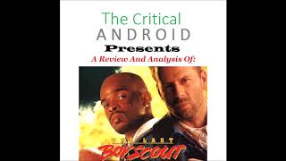 The Android's Movie Corner - Episode 6 - The Last Boy Scout