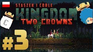 Kingdom: Two Crowns PL z Corle #3 | Staszek = Wygryf
