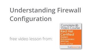 Understanding Linux Firewalld Configuration - RHCSA Tutorial