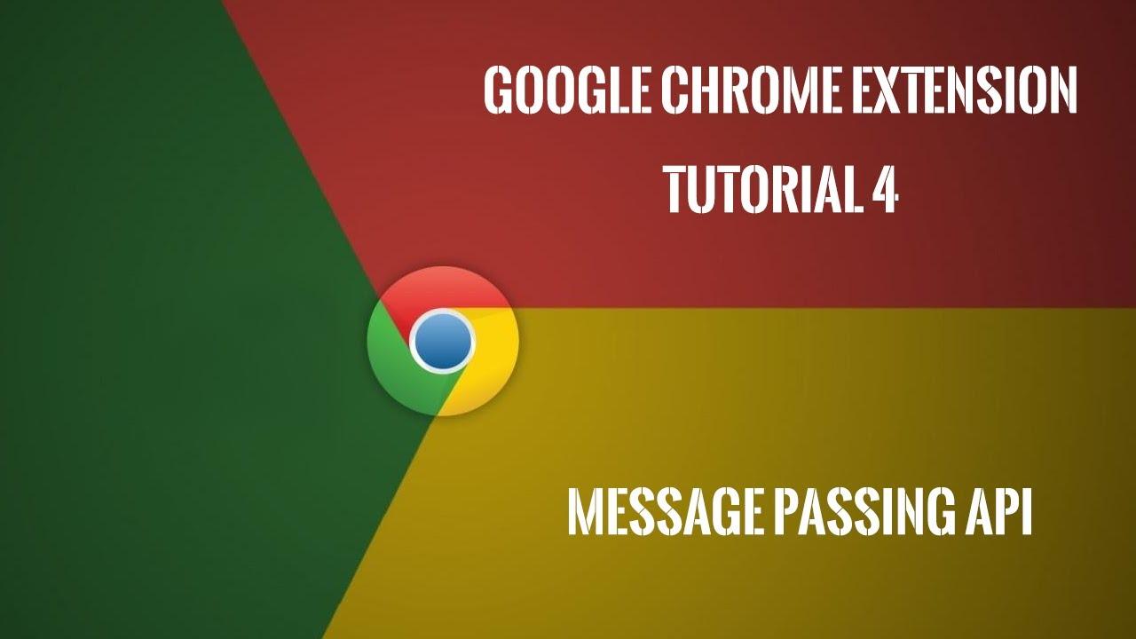 Chrome Extension Tutorial 4: Message Passing API
