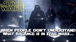 You don't know Sith about the Dark Side (Part One: Balance & Purpose)