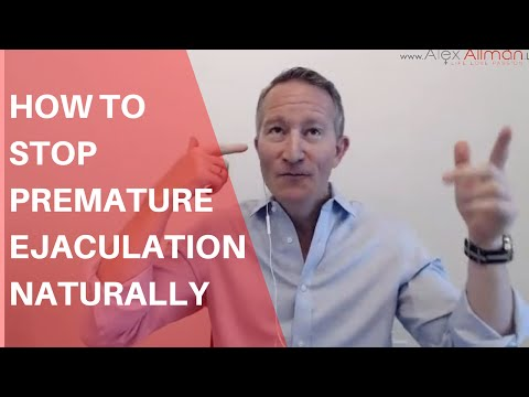 How To Stop Premature Ejaculation Naturally (Alex Allman's Critical Tip On How To Last Longer)