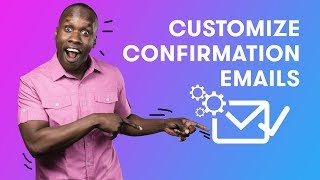 How to Customize your Campaign Confirmation Emails in Drip | Drip Email Marketing Tutorials