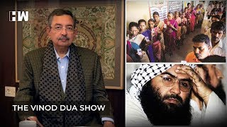 The Vinod Dua Show Episode 55: China in UNSC & 21 million women voters missing