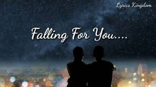 Falling For You Lyrics - Shrey Singhal Official Video Lyrics Kingdom