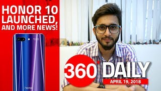 Honor 10 Launched, OnePlus 6 Avengers: Infinity War Edition, and More (Apr 19, 2018)