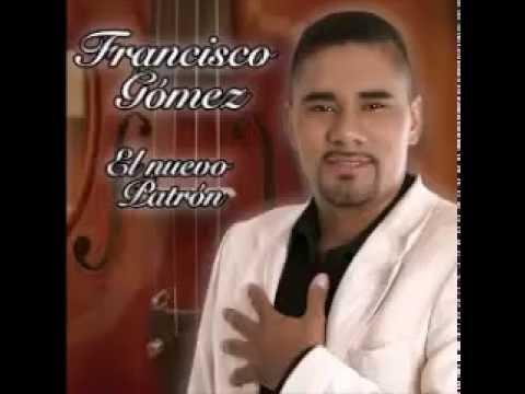 EL ENCOÑAO - FRANCISCO GOMEZ -DESPECHO