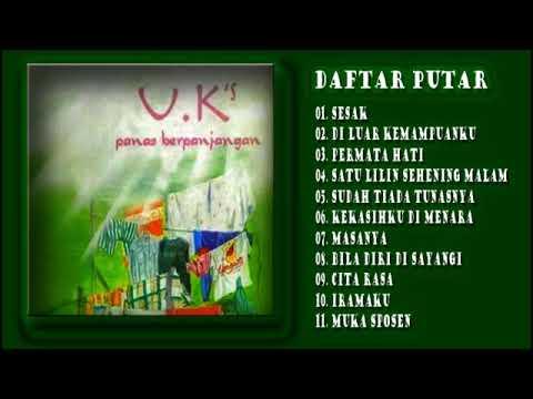 U.K's - Panas Berpanjangan (Full Album 1996)