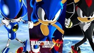 Dragon Ball Xenoverse Sonic/Super Sonic/Shadow/Metal Sonic/Silver Gameplay