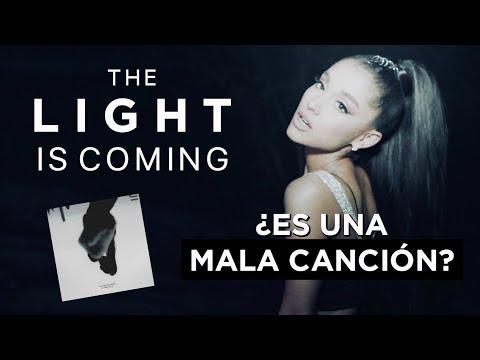 THE LIGHT IS COMING ¿DE LAS PEORES CANCIONES DE ARIANA?