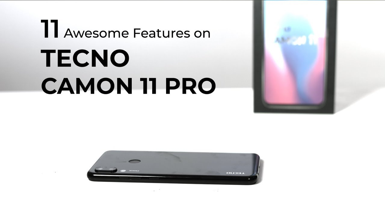 11 Basic Android Features on the TECNO Camon 11 Pro - TechCity