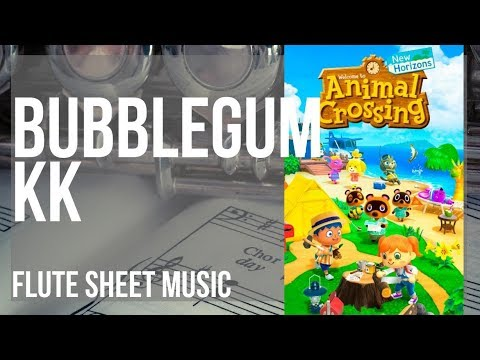 Flute Sheet Music How To Play Bubblegum Kk Animal Crossing By