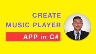 Wie Erstellen Sie Musik-Spieler-App in C Sharp (C#) innerhalb von 25 Minuten?
