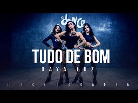 Tudo De Bom - Daya Luz (Coreografia)  FitDance TV
