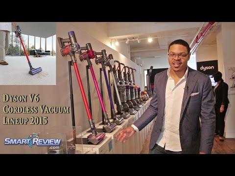 Dyson 2015 |  Dyson's New V6 Series Cordless Vacuum Lineup |  Animal, Motorhead, Absolute | V6 Motor