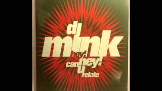 DJ Mink - Hey! Hey! Can U Relate (Hard Instrumental) *HD AUDIO