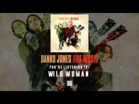 Danko Jones   Wild Women
