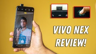 Vivo Nex Review- Much more than Just Pop up camera!
