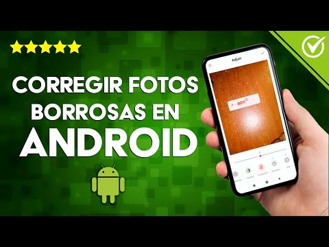 Cómo Corregir o Arreglar Fotos Borrosas en Android e iOS Gratis