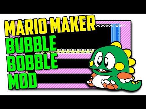 Bubble Bobble! - Super Mario Maker Mod