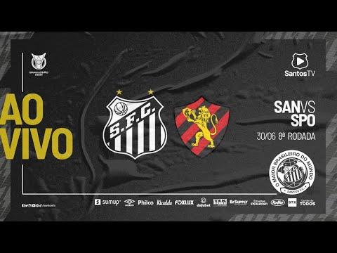 🔴 AO VIVO: SANTOS x SPORT | BRASILEIRÃO (30/06/21)