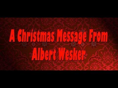 Albert Wesker's Christmas Message A D.C. Douglas, Jonathan Wrathborne, Lily Popova Present